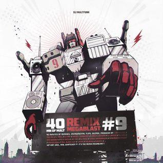 40 Minutes Of Malt #9 (Remix Megablast)
