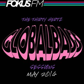 McGutter - Global Bass Sessions on Fokus FM May 2014