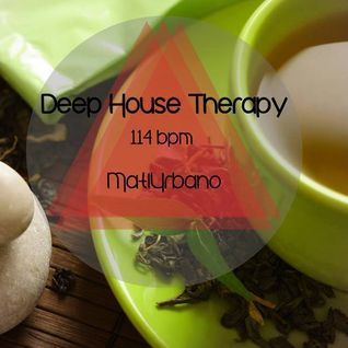 Deep House Therapy@MatiUrbano