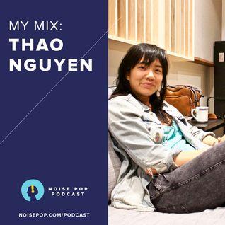 My Mix: Thao Nguyen