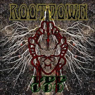 Root Down (Daydreamer podcast 8/2012)