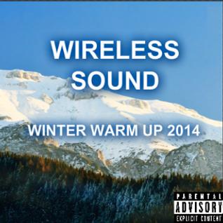 Wireless Sound - Winter Warm Up 2014