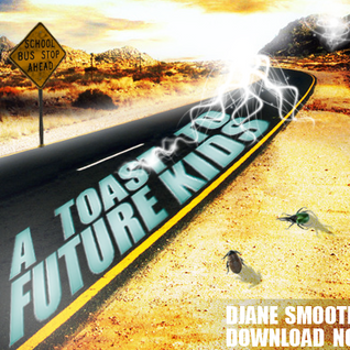 Smoothie - A Toast To Future Kids (Promo Mix For Rave Tut Gut #4)