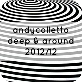 andycolletto deep&around 2012-12