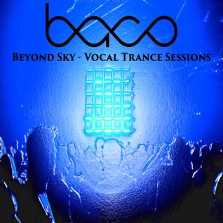 baco - Beyond Sky - The Vocal Trance Session Nr. 7
