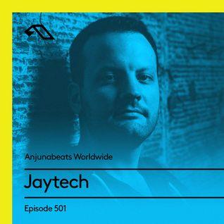 Anjunabeats Worldwide 501 with Jaytech