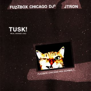 TUSK! by Jtron (Fuzzbox Chicago)
