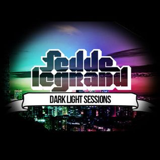 Fedde Le Grand - Dark Light Sessions #006. @ Sirius XM 2012.05.25.
