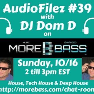 MoreBass 10-16-16 AudioFilez #39
