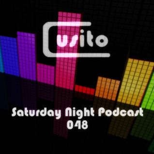 Cusito - Saturday Night Podcast 048 (01-12-2012)