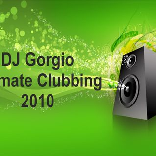 DJ Gorgio GLS - Ultimate Clubbing 2010