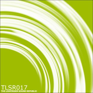Eric Lidstroem - TLSR 017 (2014 Production Special)