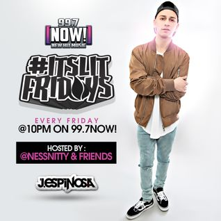 #ItsLitFridayNights on 99.7NOW! - Week 7