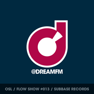 #013 [Suburban Base Records] OSL on Dream UK 22/11/15