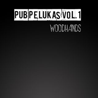 Pub Pelukas vol.1 x woodhands
