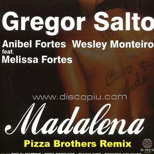 Gregor Salto, Anibel Fortes, Wesley Monteiro feat. Melissa Fortes - Madalena (Pizza Brothers Remix)