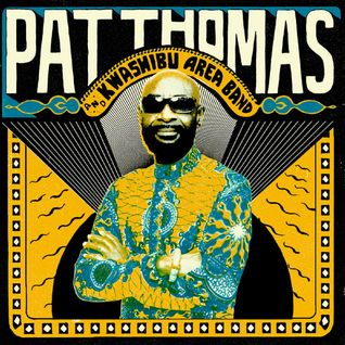 Pat Thomas on Ghanaian Highlife, plus the Grand Union Orchestra - Jazz Travels