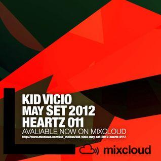 """KID VICIO - MAY SET 2012 """"HEARTZ 011"""""""