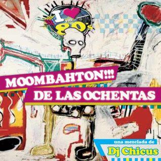 Moombahton De Las Ochentas (80s Moombahton)