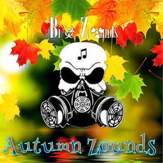 Bi☣ Z☢unds - Autumn Zounds (September 2K16 Podcast)