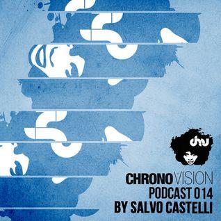 Chronovision Ibiza Pod 014 feat. Salvo Castelli /// Vinyl set ///
