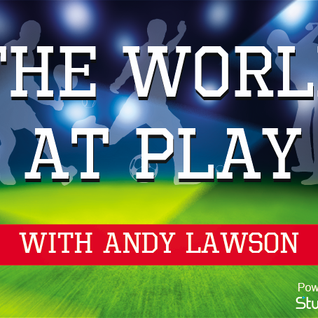 The World At Play - W/C 1st July