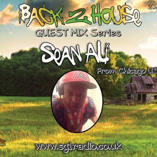 Back 2 House 5 / Guest Mix 1 with Paris Cesvette and Sean Ali on SG1 Radio 23 - 03 - 2015
