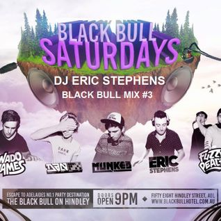 Black Bull Mix #3 - DJ Eric Stephens