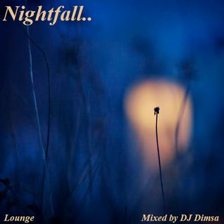 Nightfall - Lounge Mix
