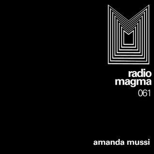 RADIO MAGMA #061 convida: AMANDA MUSSI ~ 30 Jul