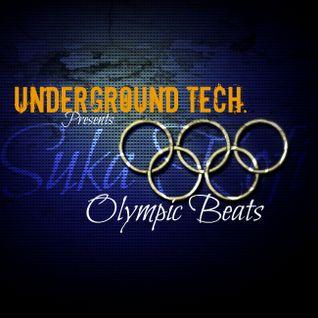 Underground Tech. /// Olympic Beats