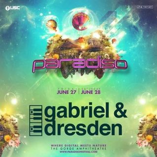 Gabriel & Dresden - Live @ Paradiso Festival (United States) - 28.06.2014