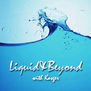 Liquid & Beyond #5 with Kasger
