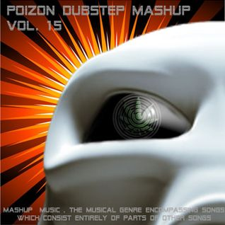 Poizon dubstep mashup vol. 15