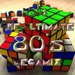 DJ.s - The Ultimate 80's Megamix