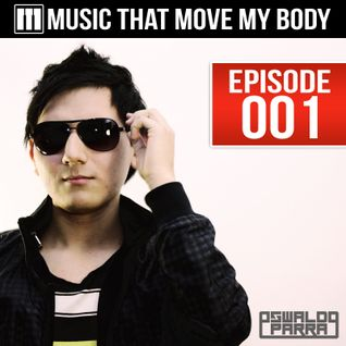 Music That Move My Body Episode 001 (23-08-2013)