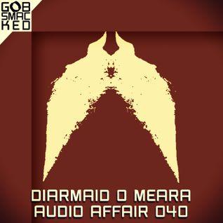 Audio Affair Broadcast 040