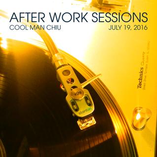 After Work Sessions (July 19, 2016)