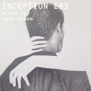 Cave Sedem - Inception E03