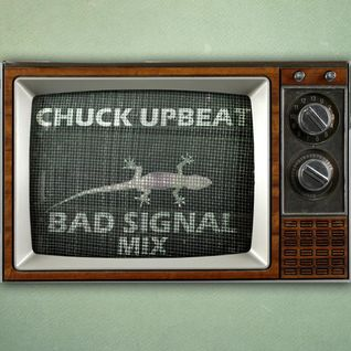 Chuck Upbeat - Bad Signal (Live mix) [60 tracks in the mix]
