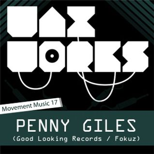 Movement Music 17: PENNY GILES (Good Looking Records/Black Reflections) DNB
