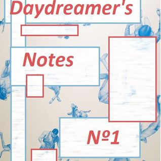 Daydreamer's Notes Nº01