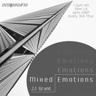 JJ Grant - Mixed Emotions 015 / InsomniaFM