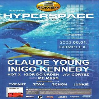 Claude Young & Inigo Kennedy @ Hyperspace - Complex Budapest - 01.06.2002