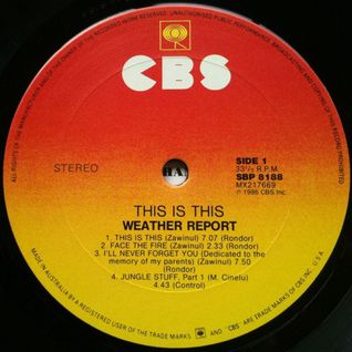 Weather Report - This Is This (Pied Piper Disco Mix)