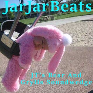 JarJarBeats - JT's Bear and Grylls Soundwedge
