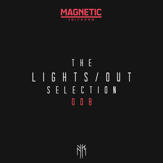 LIGHTS/OUT Selection 008