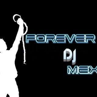 ELECTRO 2000 VS 2014 SET BY FOREVER DJ MÉXICO