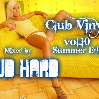 Club Vinyls vol.10 Summer Edit (Complied & Mixed by BuD HarD)