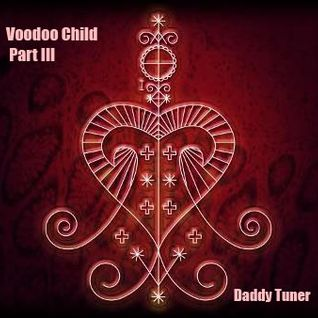 Voodoo Child Part III